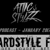 Attic & Stylzz Freestyle podcast, January 2017
