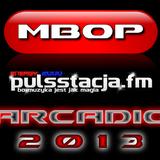 Arcadio - MBOP#2 (Tomasz Śmiejkowski Guest Mix)[21.02.2013] Pulsstacja.fm