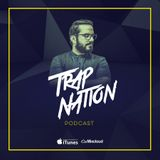 Alex Sampler - Trap Nation Episode 46