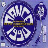 90 Vip Compilation - Mix & Select by DJ Strange & Oscar Galli DJ