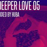 Huba - Deeper Love 05