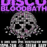 Disco Bloodbath set 10-4 Full Moon Tonight