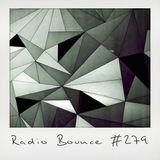 Radio Bounce #279 (w/ Salt n Pepa, Molo, Budd Hello, TYU, Russ ..)