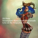 Steampunk Masquerade Promenade - Live from the Airpusher Airship - Oakland