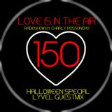 LOVES # 150 BY CHARLY ROSSONERO (Halloween Special - LYVEL Guestmix)