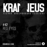 Red Eyes @ Techno KRANEUS LIVE #42