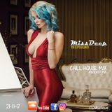 MissDeep ♦ Special Chill House Mix ♦ Best of Vocal Deep House Nu Disco Mix 21-11-17 ♦ by MissDeep