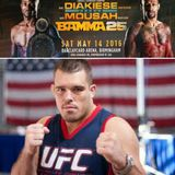 Obviously Fight Talk with Special Guests, Dean Lister, Marc Diakiese & Kane Mousah - 08/05/16