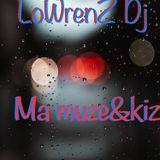 ma MuZe&KiZ By LoWrenZ Dj