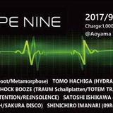 TYPE NINE 04 Aoyama TenT 2017.09.29 Tha last day of Aoyama TenT closing party.