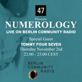 Numerology with Tommy Four Seven