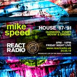 Mike Speed | React Radio Uk | 240519 | FNL | 8-10pm | Oldskool, Funky, Movin' & Grovin' | Show 65