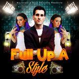 Salvatori & Gaza Princess - Full Up A Style Dancehall Mix (Mix)(January, 2016)