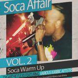 SOCA AFFAIR vol.2 Warm Up by DJGARTHIE FLEXX
