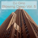 Blowing Deep Vol.5