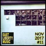 EAST LIBERTY MUSIC - Nov 2017 House/Deep House Mix #11