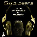 S.o.B.Beats - Let's progress it massive Vol. 01