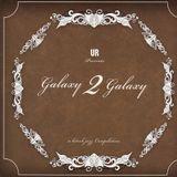 Galaxy 2 Galaxy DJ Mix