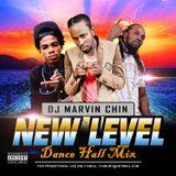 "DJ MARVIN CHIN'S ""NEW LEVEL DANCE HALL MIX"" NOV 2016"