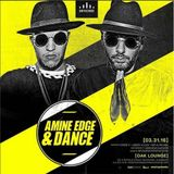 2016.03.31 - Amine Edge & DANCE @ Oak Lounge, Milwaukee, USA