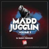 Dj Silent Pressure [SWS] - Madd Jugglin Vol.3 2011-09