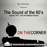 On The Corner vol. 32 - The Sound of the 60's: Uptown, NYC