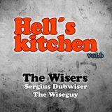 The Wiseguy & Sergius Dubwiser - Hell´s Kitchen vol.6