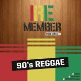 IREMEMBER Volume 8 (90's Reggae)