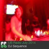 DJ Sequence UB Radio July 2014