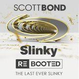 SCOTT BOND - SLINKY RΞBOOTΞD [DOWNLOAD > PLAY > SHARE!!!]