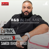 Urban Xtra 4 mars - R&B In The Mix 1ère partie