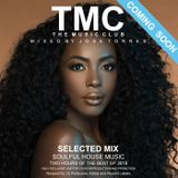 TMC THE MUSIC CLUB pres SOULFUL HOUSE MIXED 2018 by Jose Torres