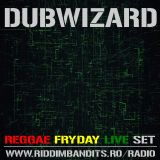 DuBWiZaRd - Riddim Bandits Reggae Fryday Live Set