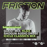 Friction - BBC Radio 1 (Klax & Icicle Guest Mixes) (31-01-2017)