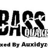Bass Quake Mix 10-22-2016(Mixed by Auxidyze)