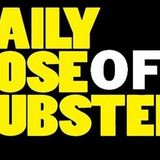 Daily Dose Of Dubstep