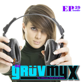 Dj Gruv - GruvMyx Ep.39...Mainstream Top40 Remixes, 90's Pop, Dancehall...and Mashups