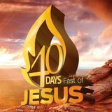 Fast Of Jesus - Day 1