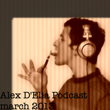 Alex D'Elia Podcast March 2013