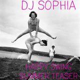 DJ Sophia's summer swing teaser