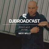 DJB Podcast #398 - Mick Wills
