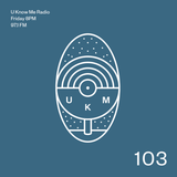 U Know Me Radio #103 | SONAR feat. Otsochodzi (Zeppy Zep Remix) | Kastle | Nosaj Thing | King Krule