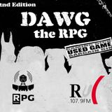 RADIOPG 65-  DAWG: the RPG - SPECIAL EP.1