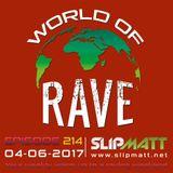 Slipmatt - World Of Rave #214