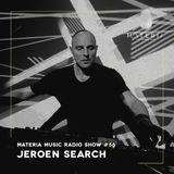 MATERIA Music Radio Show 056 with Jeroen Search