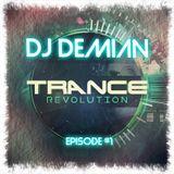 Trance Revolution - Episode #1