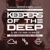Keepers Of The Deep Ep 47 w/EL Voc (Dresden), DJ Thor (Hamburg), DJ Kresto (Pretoria), Deep C Hosts
