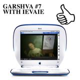 GARSHVA #7 WITH IEVAIE