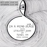In A Mind Place with Stalvart John Vol 2
