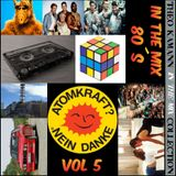 Theo Kamann Presents In The 80s Mix Volume 5